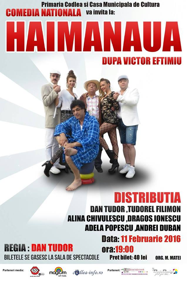 Comedie nationala HAIMANAUA la Casa de Cultura Codlea